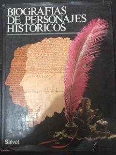 Biografias De Personajes Historicos. Edición Salvat