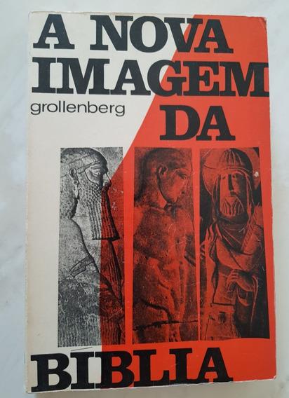 A Nova Imagem Da Bíblia Grollenberg
