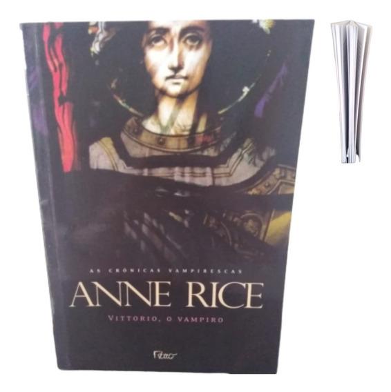 Livro Vittorio, O Vampiro Crônicas Vampirescas - Anne Rice