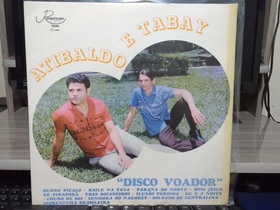 Lp Atibaldo & Tabay Disco Voador Código 01