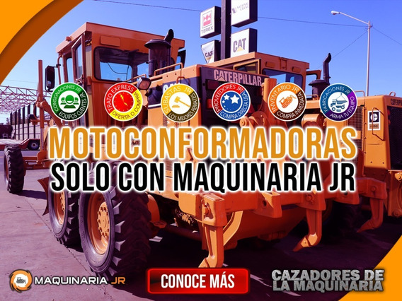 Motoconformadoras Solo Con Maquinaria Jr