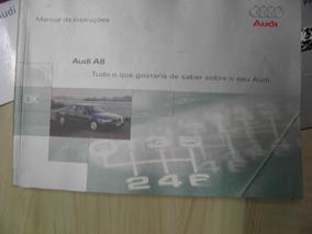 Manual Proprietário Audi A8 1998 Completíssimo