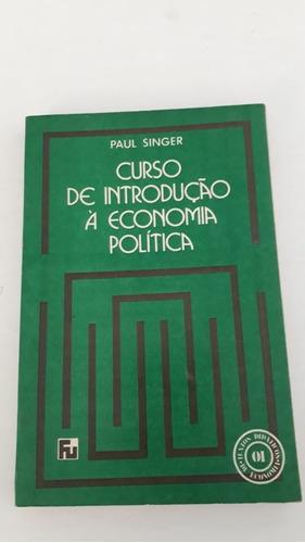 Introdução À Economia Política = Paul Singer  Ano 1979