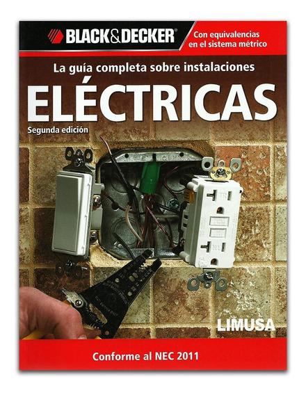 B&d Guia Completa Instalaciones Eléctricas
