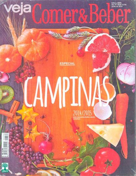 Guia Veja Comer & Bebe Campinas 2015 + 200 Restaurantes