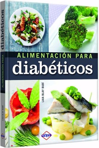 Libro Recetas Alimentación Para Diabéticos - Lexus Tapa Dura
