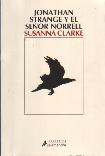 Jonathan Strange Y El Señor Norrell / Clarke