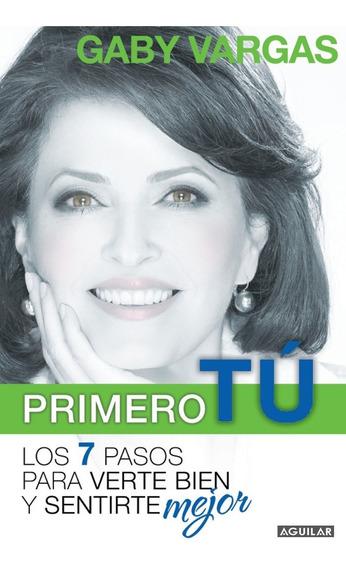 Primero Tú - Gaby Vargas - Aguilar