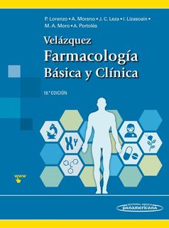 Velazquez. Farmacología Básica Y Clínica 19 Ed.