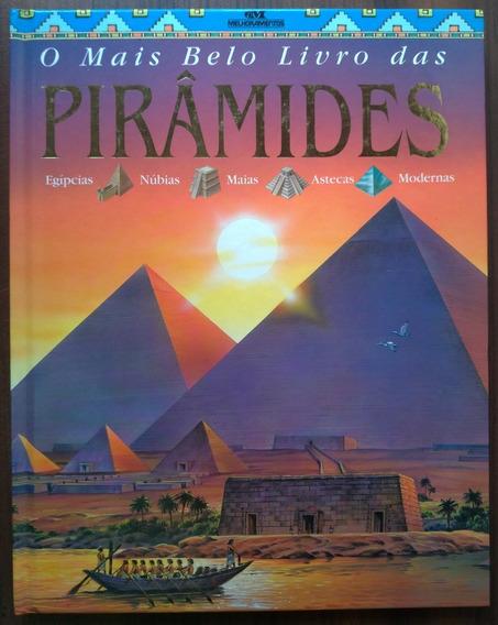 O Mais Belo Livro Das Pirâmides