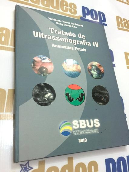 Livro Tratado De Ultrassonografia Iv Anomalias Fetais Saúde