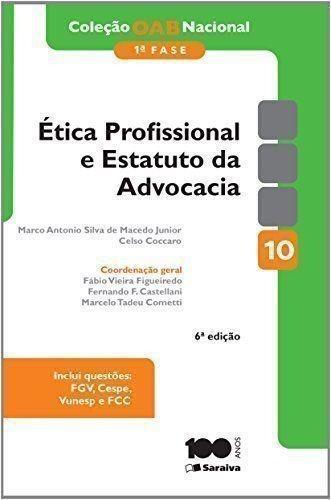 Ética Profissional E Estatuto Da Advocacia - Coleção Oab ...