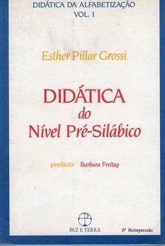 Didática No Nivel Pré-silábico (didática Grossi, Esther