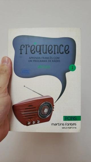 Livro Frequence - Aprenda Francês Com Um Programa De Rádio