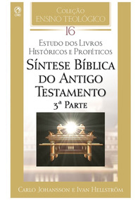 Livro Sintese Bíblica Do Antigo Testamento - 3ª Parte