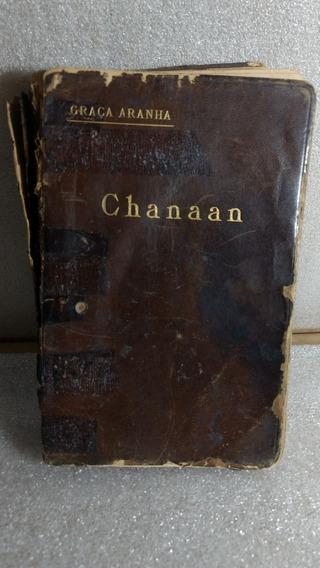 Livro Chanaan - Graça Aranha Antigo E Raro