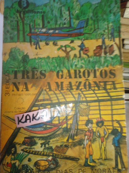 Jovens Do Mundo Todo Antonieta Dias Tres Garotos Na Amazonia