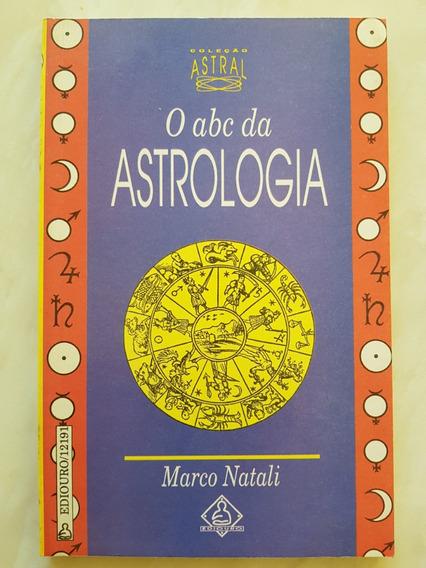 O Abc Da Astrologia. Marco Natali