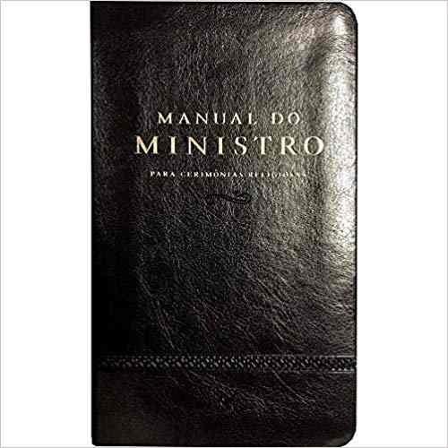 Manual Do Ministro Para Cerimônias Religiosas - Ed. Revista