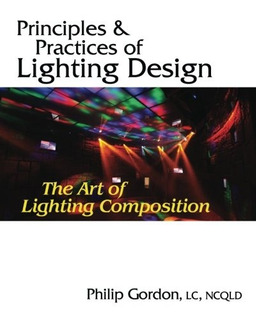 Book : Principles And Practices Of Lighting Design: The A...