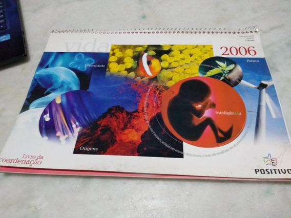 Positivo Educação Infantil Maternal 1o Semestre 2006