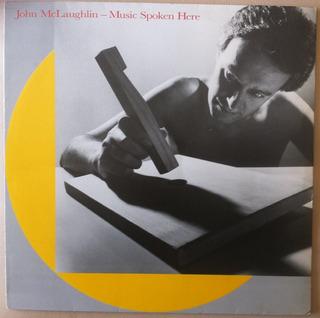 Lp John Mclaughlin Music Spoken Here Com Encarte