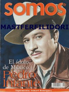 Pedro Infante Revista Especial Somos De Enero 2001