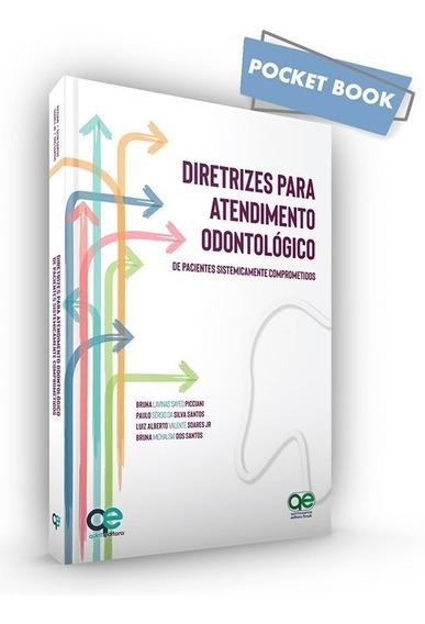 Livro Diretrizes Para Atendimento Odontológico - Picciani
