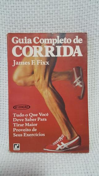 Livro Guia Completo De Corrida James F. Fixx