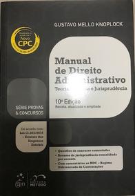 Manual De Direito Administrativo - 10ª Edição