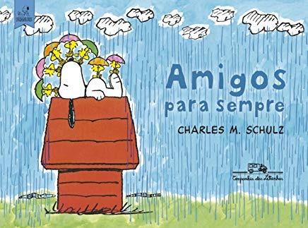 Amigos Para Sempre Charles M. Schulz