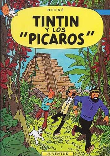 Tintin (r) Y Los Picaros