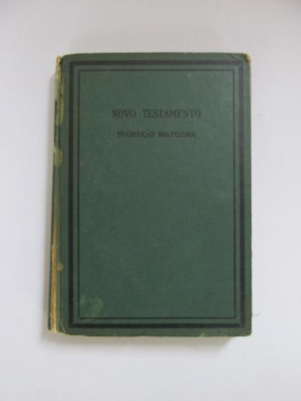 Novo Testamento 1931 Traducção Brazileira Biblia Antiga Rara