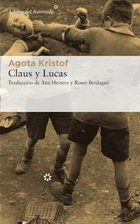 Claus Y Lucas - Kristof Agota