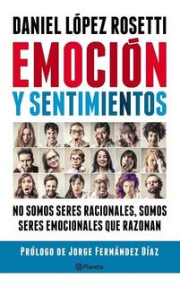 Emocion Y Sentimientos - Daniel Lopez Rosetti