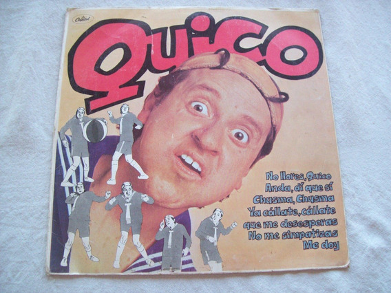 Disco De Vinilo De *quico* Del Chavo . Decorativo Con Fallos