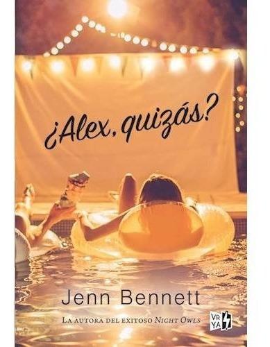 Imagen 1 de 2 de Libro Alex Quizas - Bennett Jenn