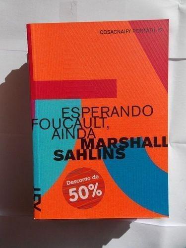 Esperando Foucault, Ainda - Coleção Portátil 17
