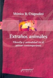 Extraños Animales - Mónica B. Cragnolini