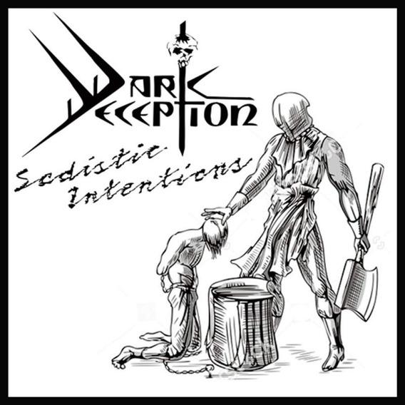 Cd Imp. Dark Deception - Sadistic Intentions ( Guilhotine )