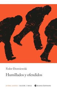 Humillados Y Ofendidos, Fedor Dostoiewski, Juventud