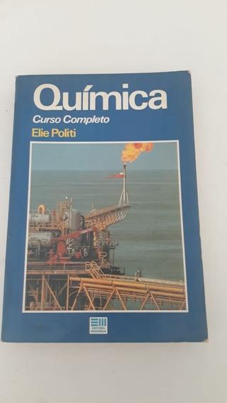 Química Curso Completo = Elie Politi Livro De 1992