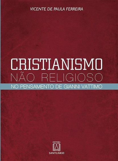 Cristianismo Não Religioso