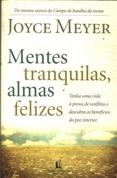 Livro Joyce Meyer - Mentes Tranquilas,almas Felizes