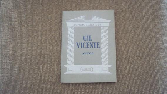 Autos De Gil Vicente- Editora Agir