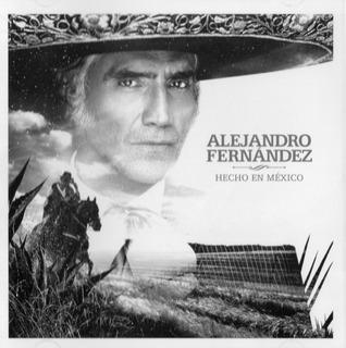 Alejandro Fernandez - Hecho En Mexico - Disco Cd Nuevo