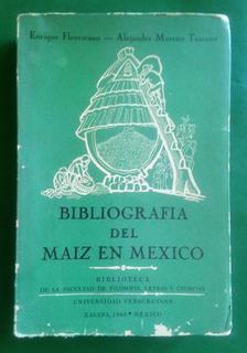 Bibliografía Del Maíz En México