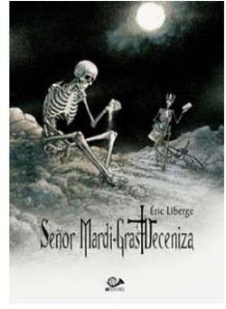 Señor Mardi-gras Deceniza Vol. 1 + 2