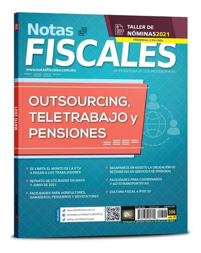 Imagen 1 de 1 de Revista Notas Fiscales 306 Mayo 2021 Formato Impreso