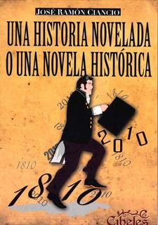 Historia Novelada O Una Novela Histórica. Cibeles Ediciones